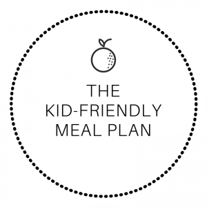 Kid-Friendly Meal Plan