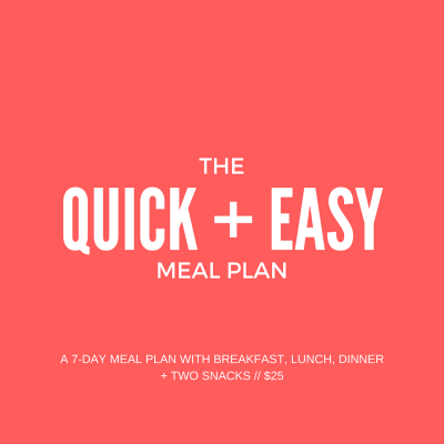 The Quick + Easy Meal Plan