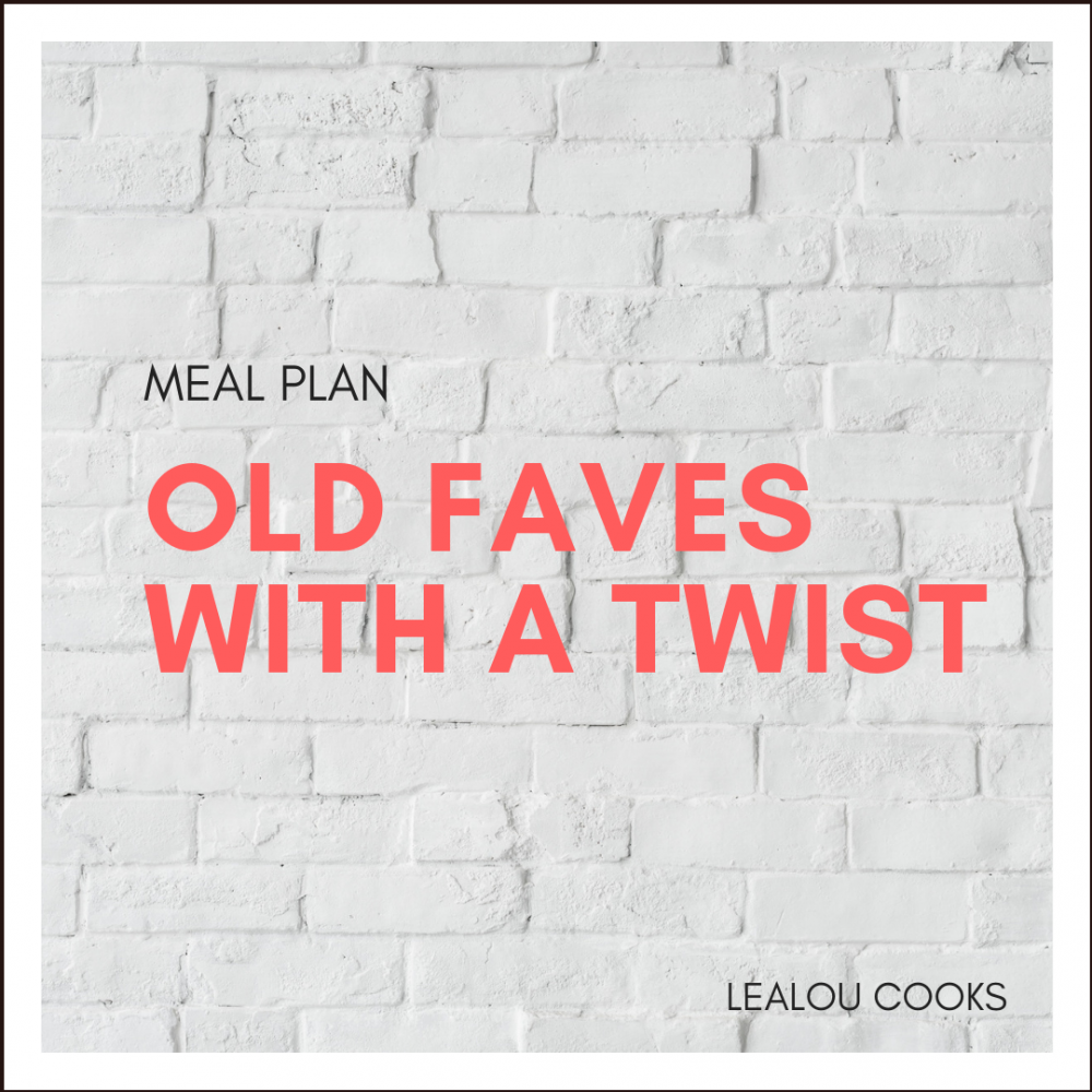 Old Faves With A Twist Meal Plan