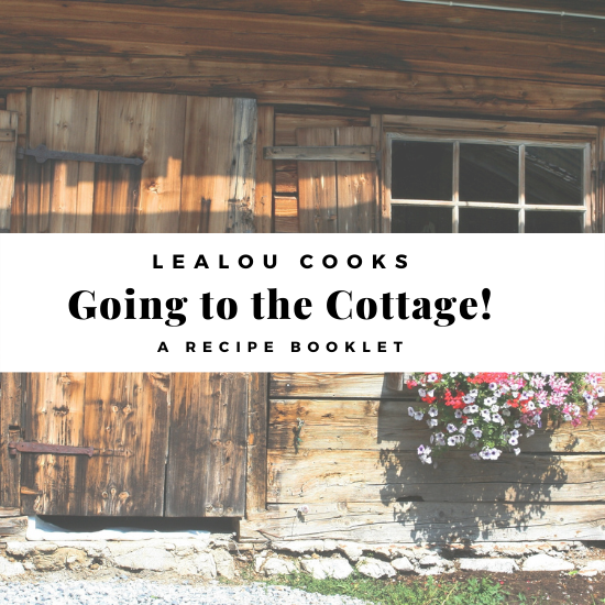 Going to the Cottage! Recipe Booklet